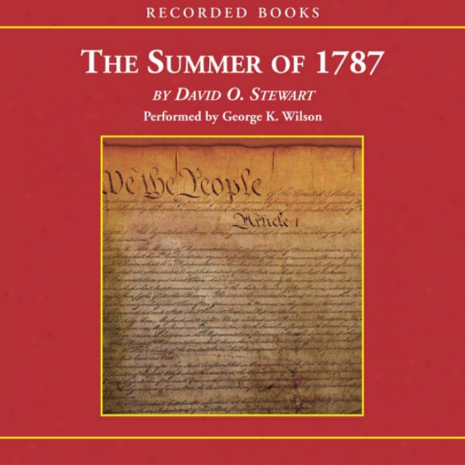 The Summer Of 1787 (unabridged)