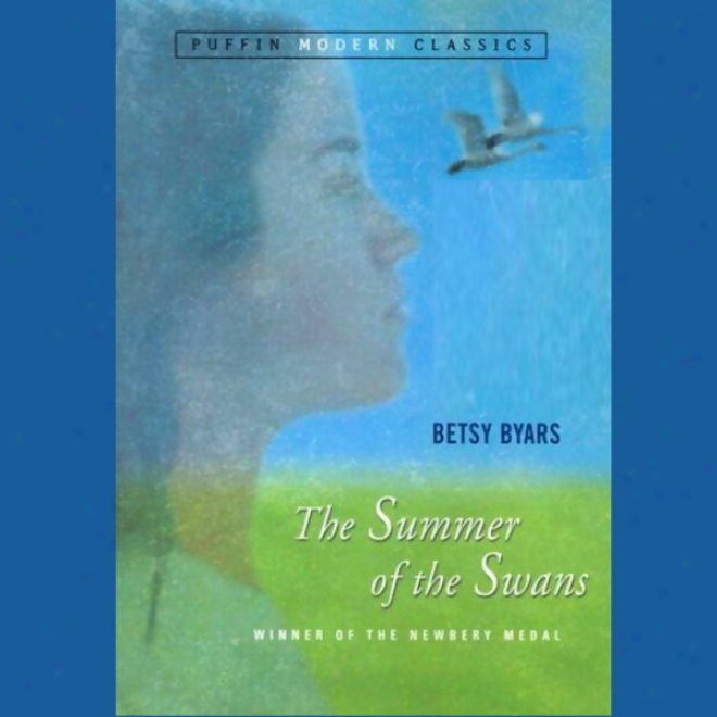 The Summer Of The Swans (unabridged)