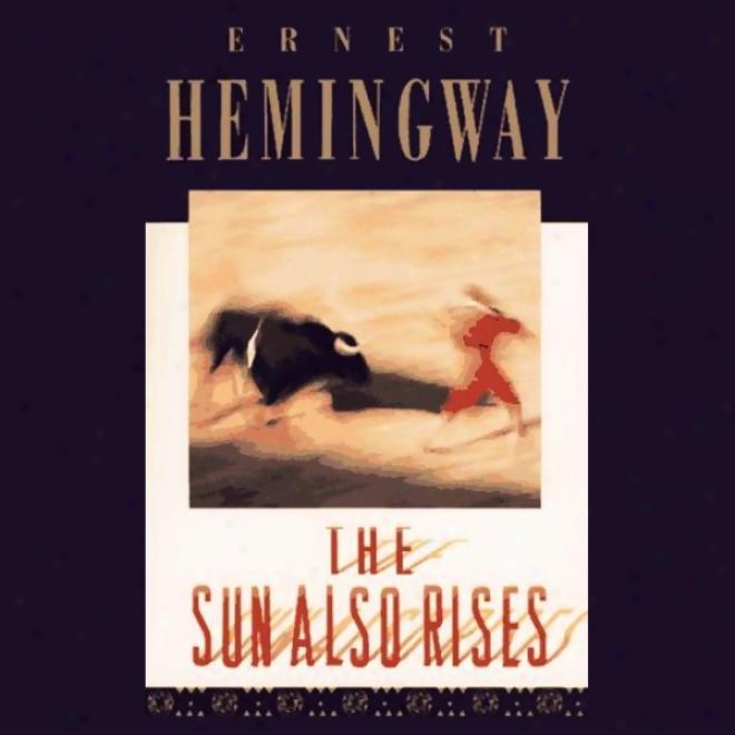 The Sun Likewise Rises (unabridged)