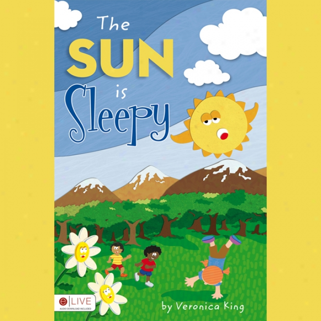 The Sun Is Sleepy (unabridged)