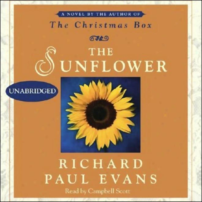 The Sunflower: A Novel (unabridged)