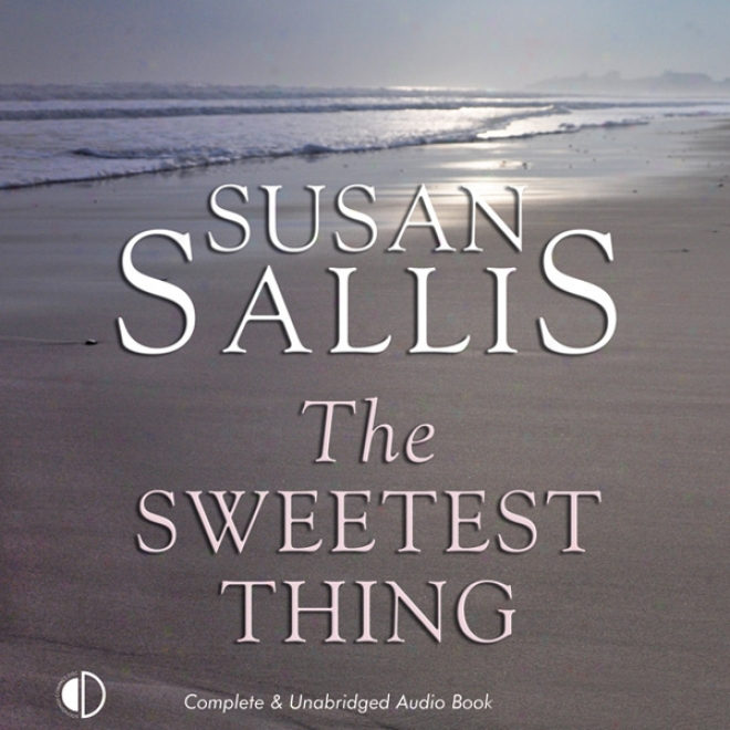 The Sweetest Thing (unabridged)