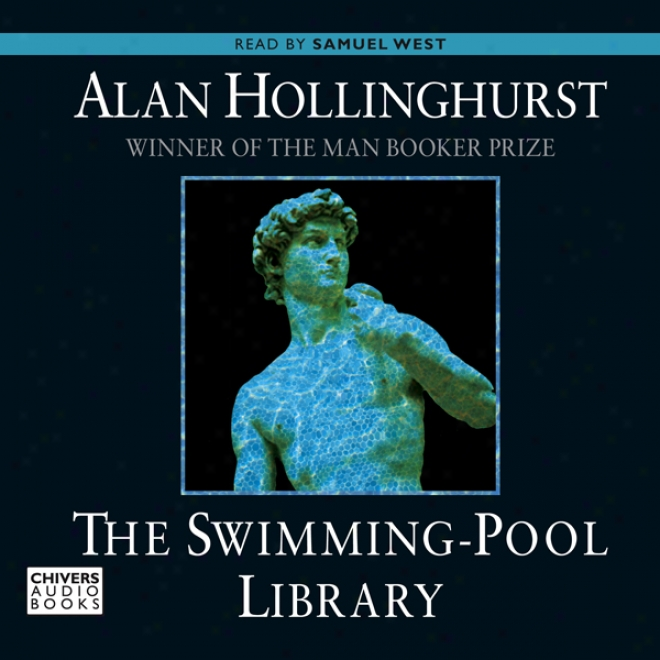 The Swimming Pool Library (unabridged)