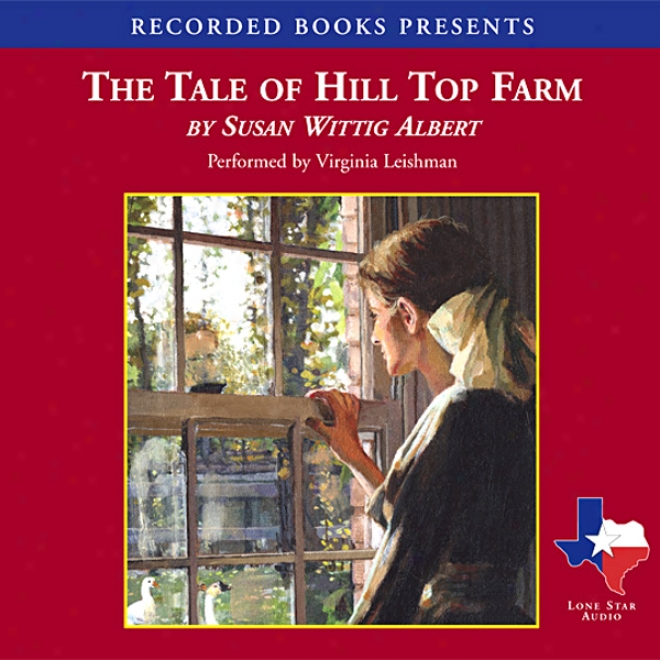 The Tale Of Hill Top Farm (unabridged)