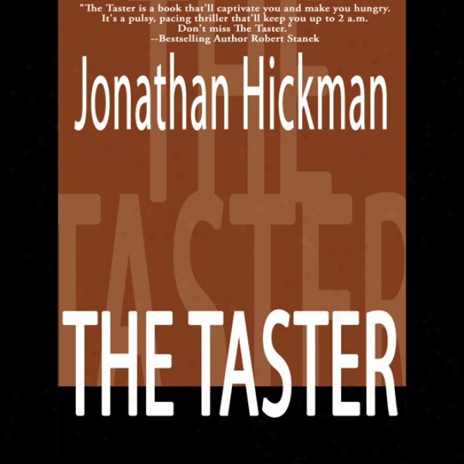 The Taster: Timoth Blanchard Thiller Succession, Book 1 (unabridged)