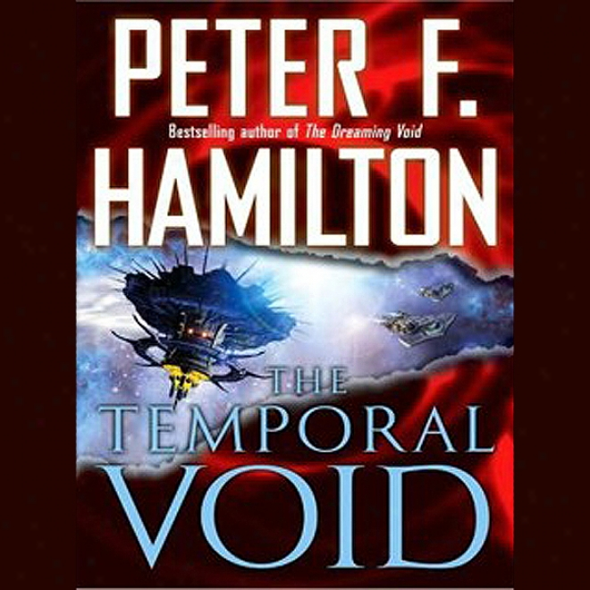 The Temporal Void: Void Trilogy, Book 2 (unabridged)