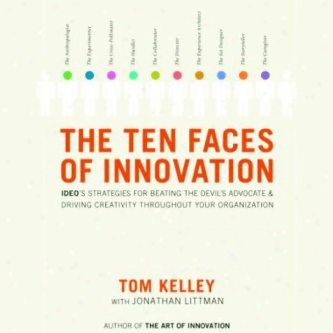 The Ten Faces Of Innovation (unabridged)