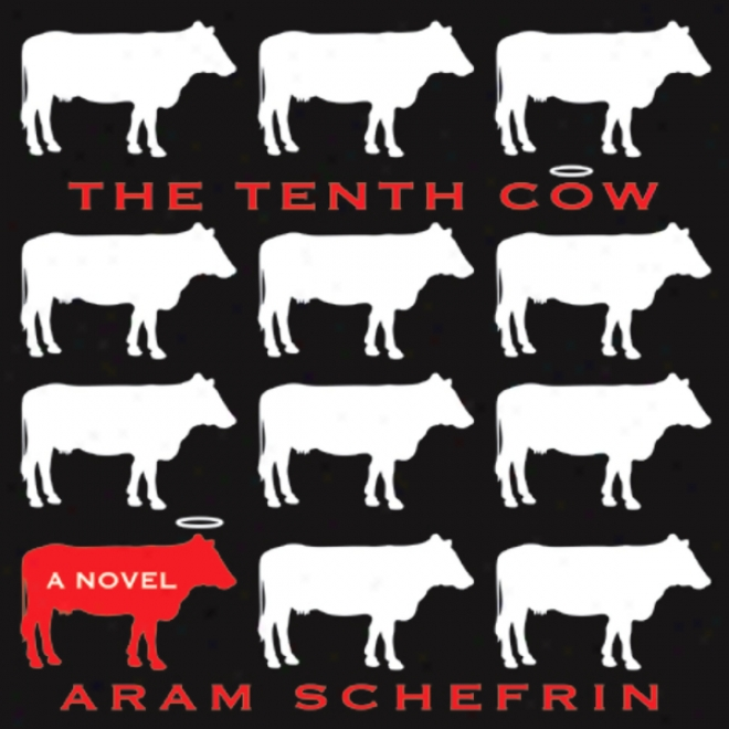 The Tenth Cow (unabridged)