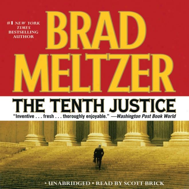 The Tenth Justice (unabridged)