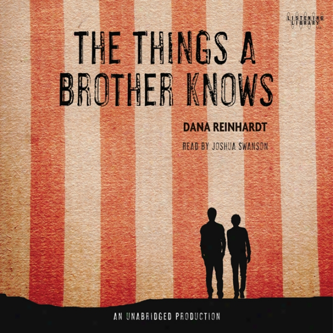 The Things A Brother Knows (unabridged)