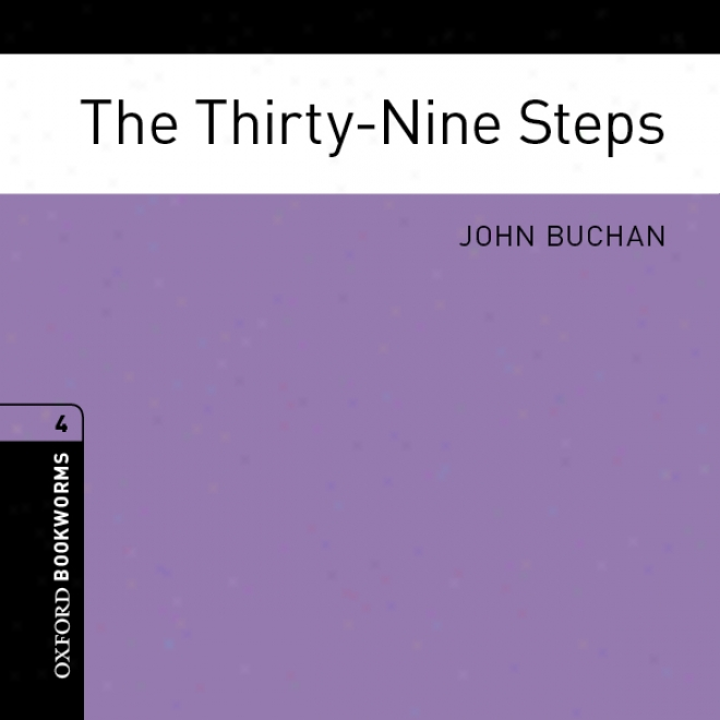 The Thirty-nine Steps (adaptation): Oxford Bookworms Library (unabridged)