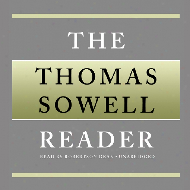 The Thomas Sowell Reader (unabridged)