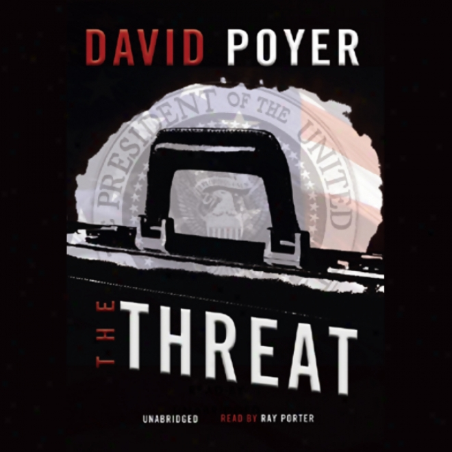 The Threat (unabridged)