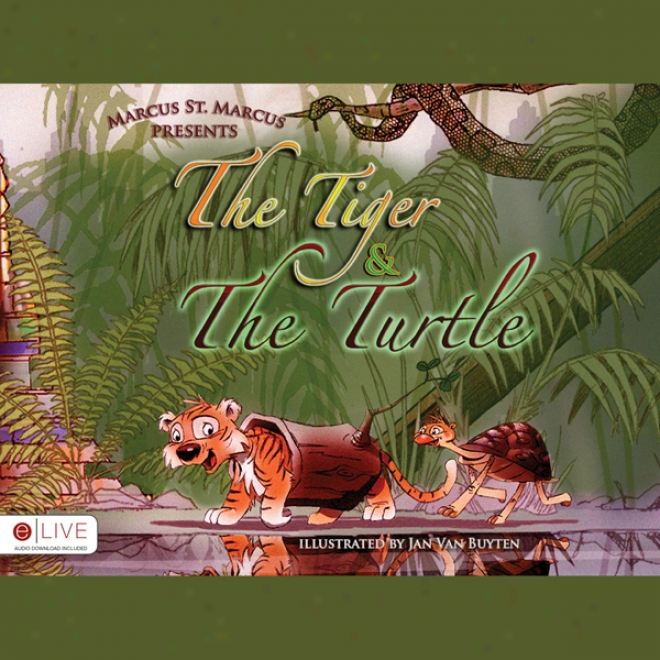 The Tiger & The Turtle (unabridged)