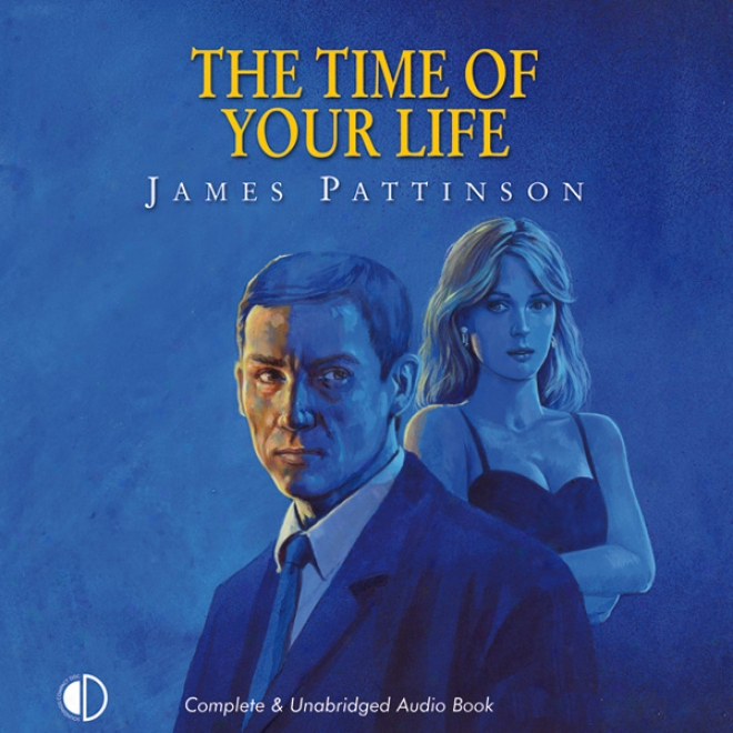 Te Time Of Your Life (unabridged)
