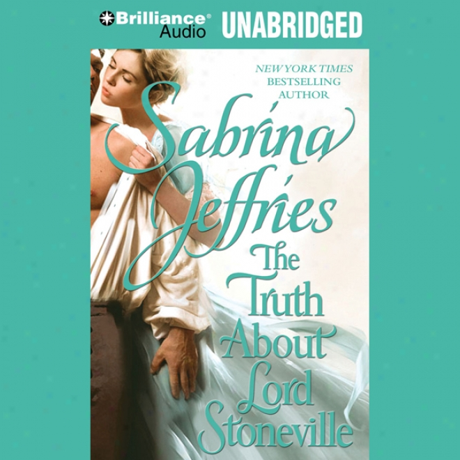 The Truth About Lord Stoneville (unabridged)