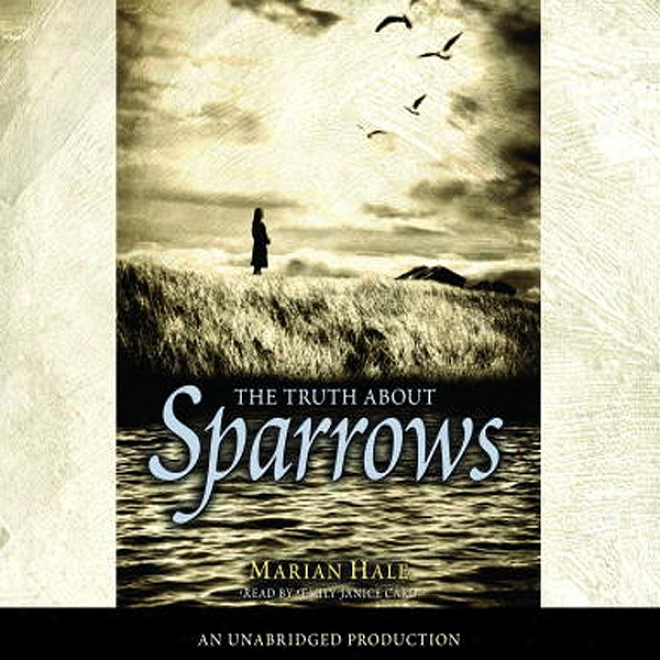The Truth About Sparrows (unabridged)