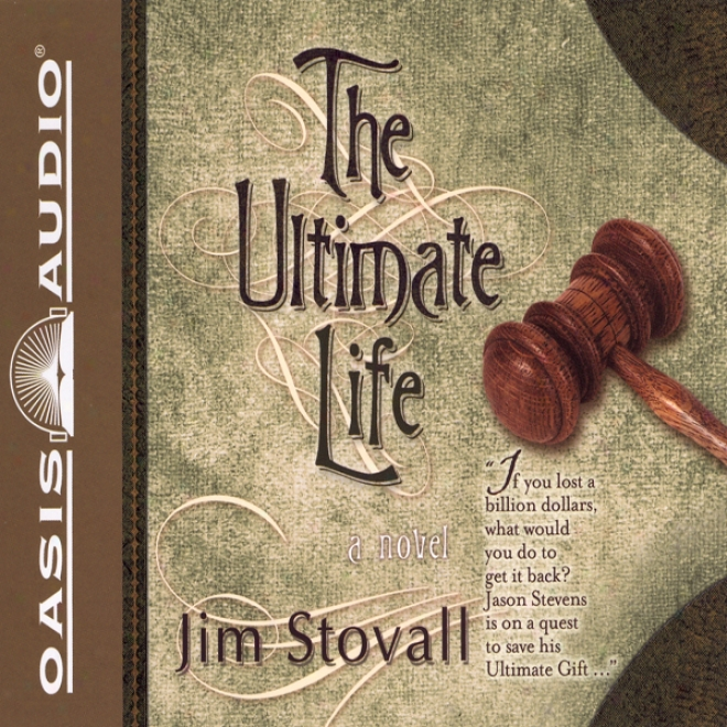 The Ultimate Life (unabridged)