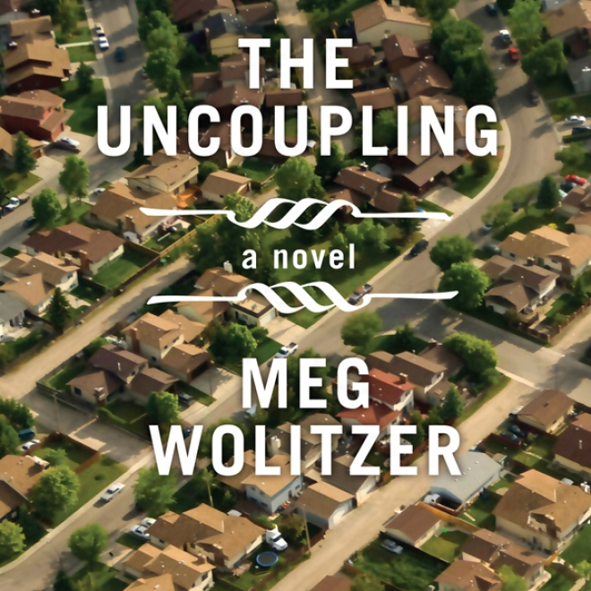 The Uncoupling (unabridged)