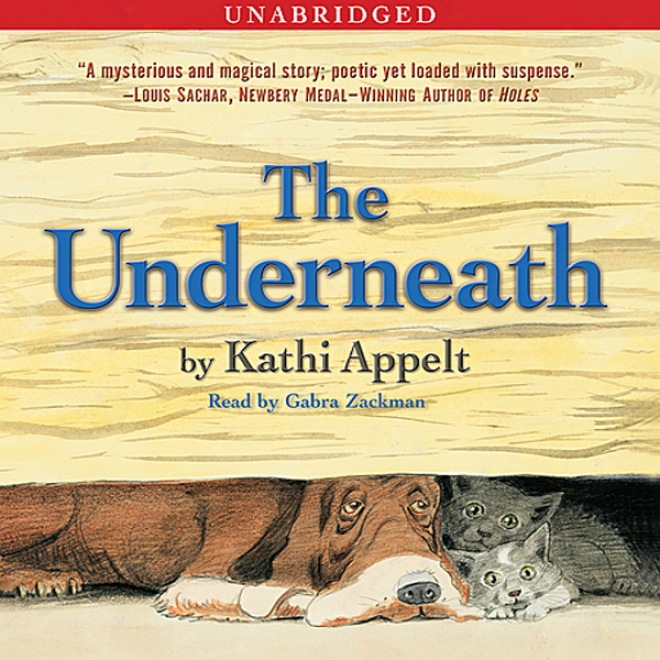The Underneath (unabridged)