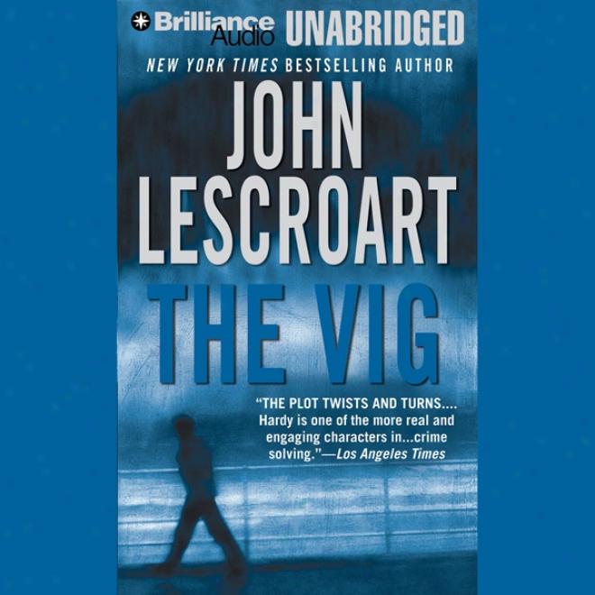 The Vig: A Dismas Bold Novel (unabridged)