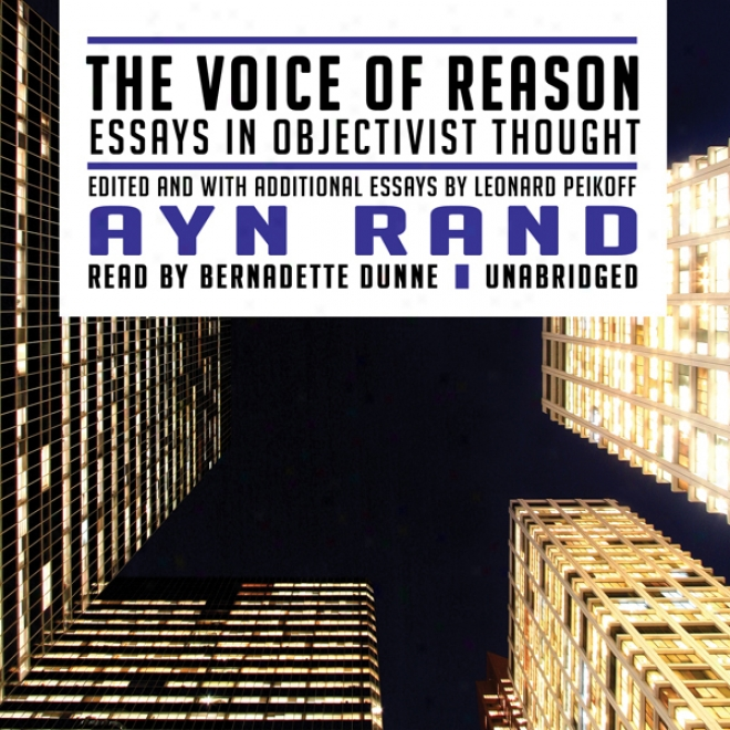 The Voice Of Reason: Essays In Objectivist Design (unabridged)
