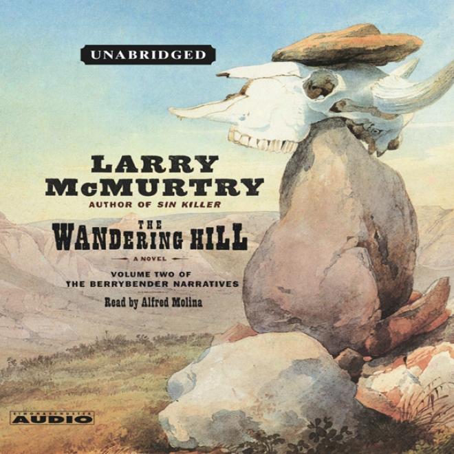 The Aberration of mind Hill: Dimensions 2 Of The Berrybender Narratives (unabridged)