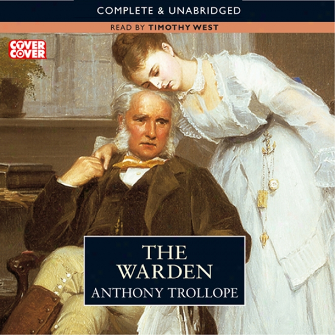 The Warden: Timothy Western Version (unabridged)