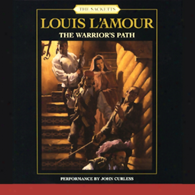 The Warrior's Path: The Sacketts, Main division 3 (unabridged)