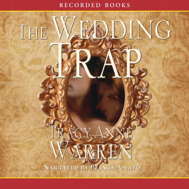 The Wedding Snare (unabridged)