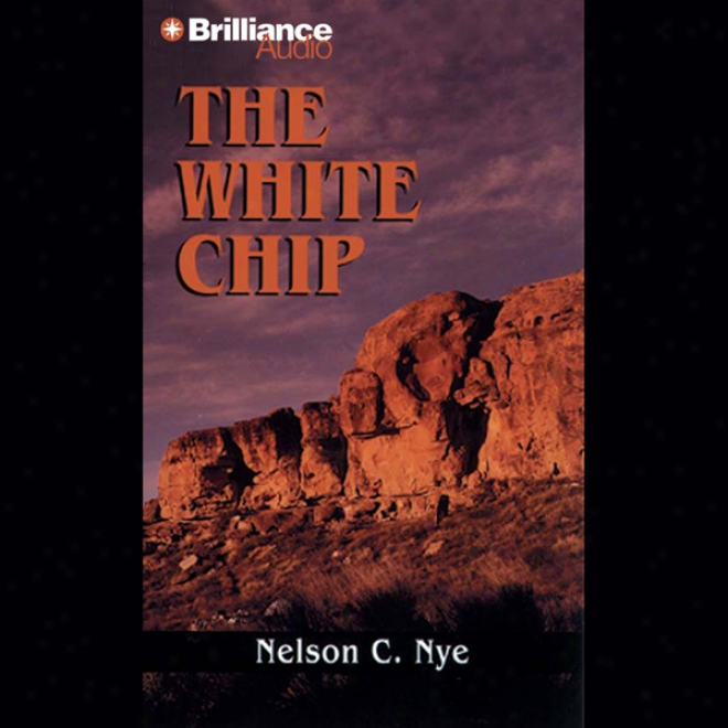 The White Chip: A Five Star Western