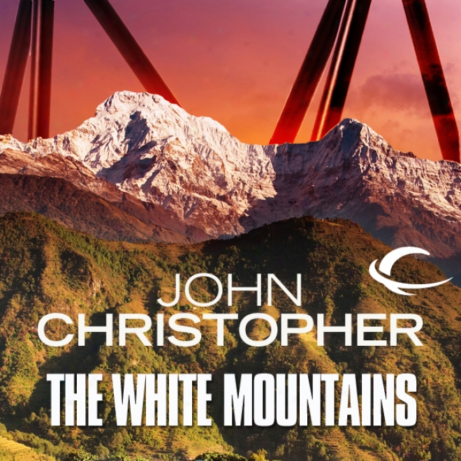 The White Mountains: Tripods Series, Book 1 (unabridged)