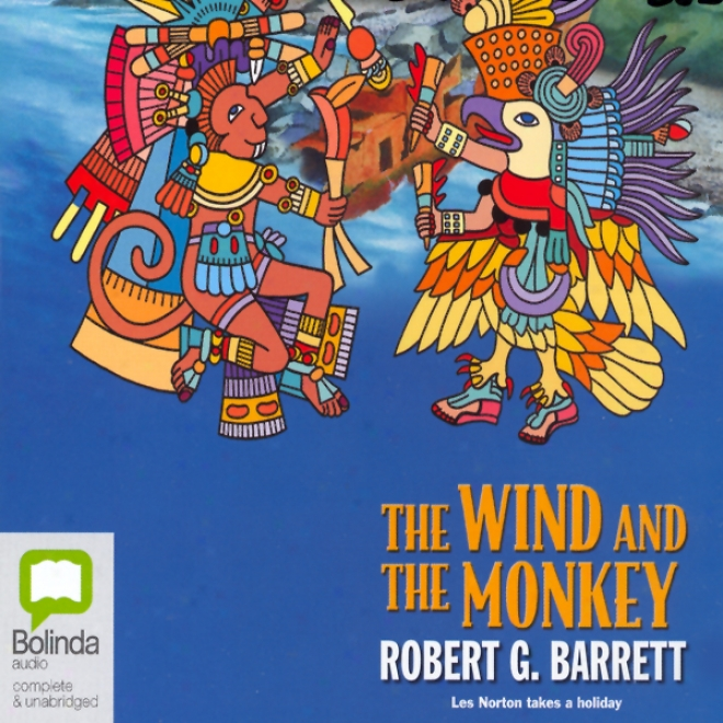 The Wind And The Monkey (unabridged)