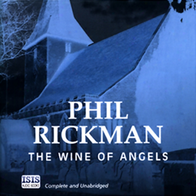 The Wine Of Angels (unabridged)