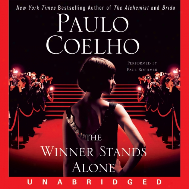 The Winner Stands Alone (unabridged)