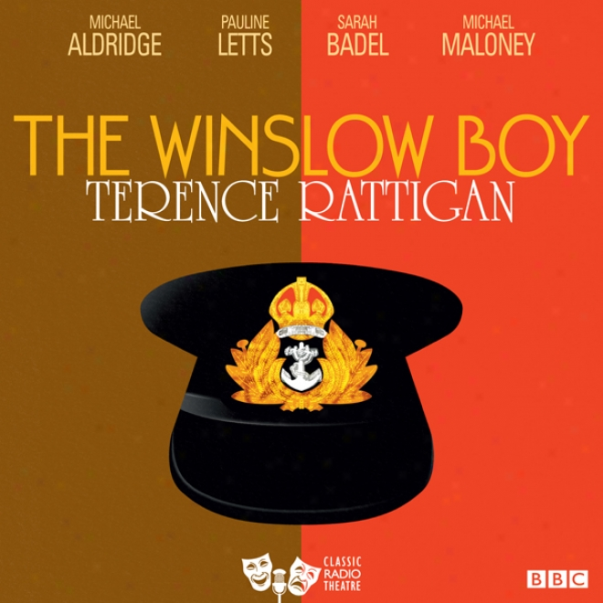 The Winslow Boy (classic Radio Theatre)