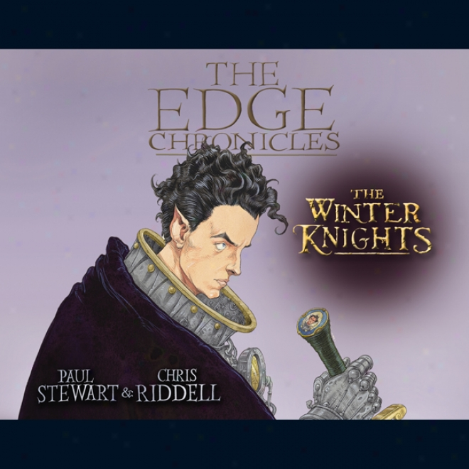 The Winter Knights: The Edge Chronicles