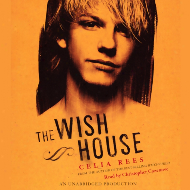 The Wish House (unabridged)