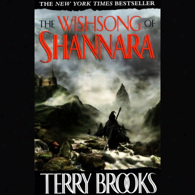 The Wishsong Of Shannara: The Shannara Series, Book 3 (unabridged)