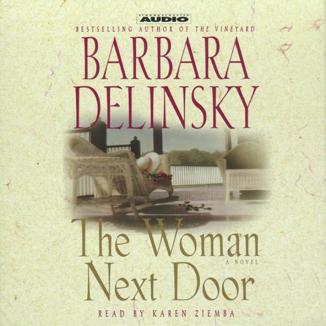 The Woman Next Door: A Novel