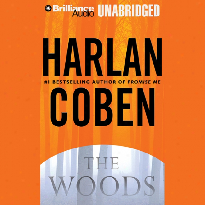 The Woods (unabridged)