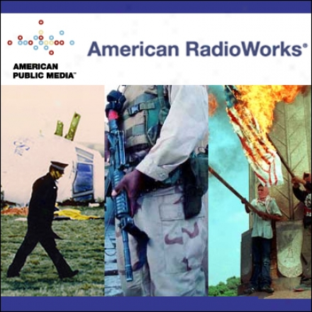 The World At War (americn Radioworks Assemblage #2)