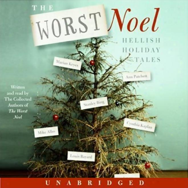 The Worst Noel: Hellish Festival Tales (unsbridged)
