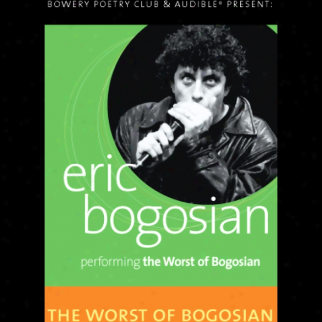 The Worst Of Bogosian, Volume One