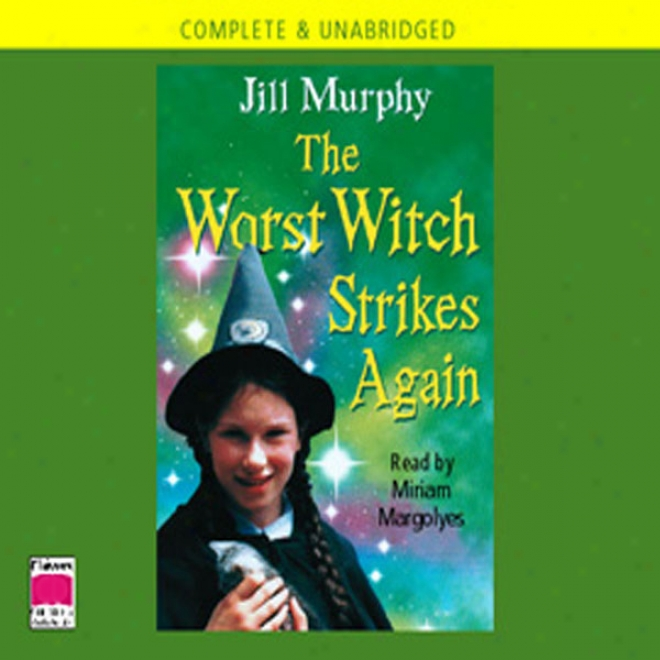 The Worst Witch Strikes Again (unabridged)