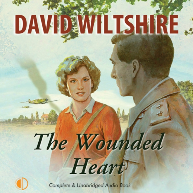 The Wounded Heart (unabridged)