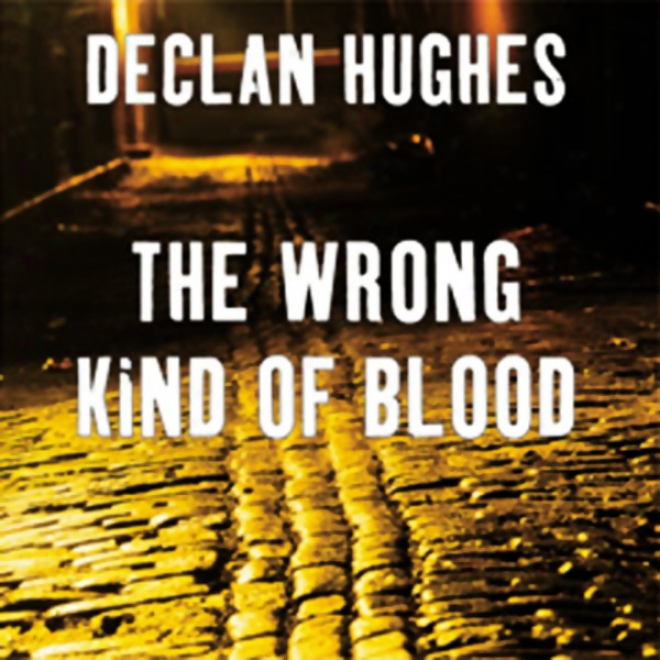 The Wrong Kind Of Blood (unabridged)