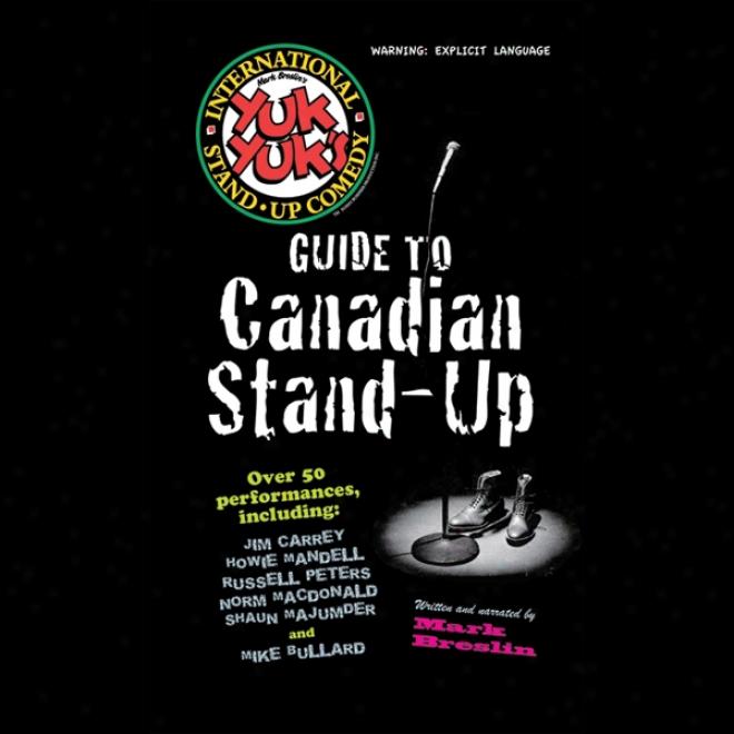 The Yuk Yuk's uGide To Canadian Stand-up (unabridged)