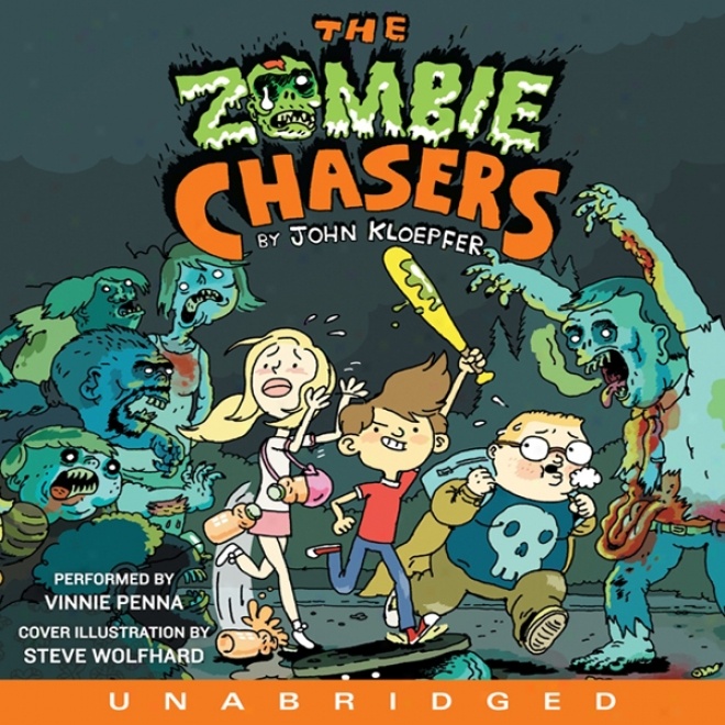 The Zombie Chasers (unabridged)