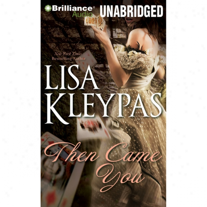 Then Came You (unabridged)